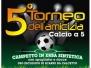 5° Torneo dell'Amicizia - 2012